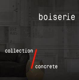 concrete / boiserie