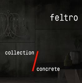 concrete / feltro