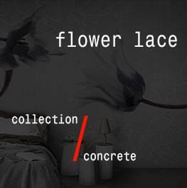 concrete / flower lace